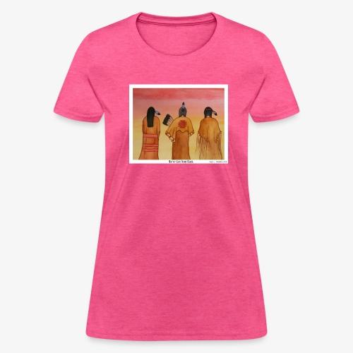 We've Got Your Back - Women's T-Shirt