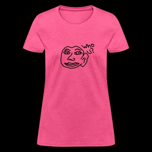 Who U? - Women's T-Shirt