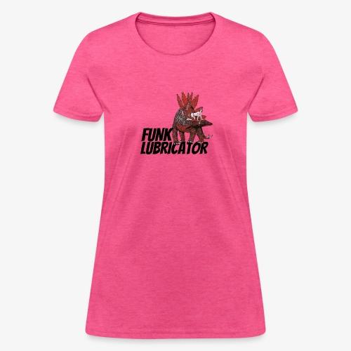 Funk Lubricator Lady Rides A Dinosaur - Women's T-Shirt