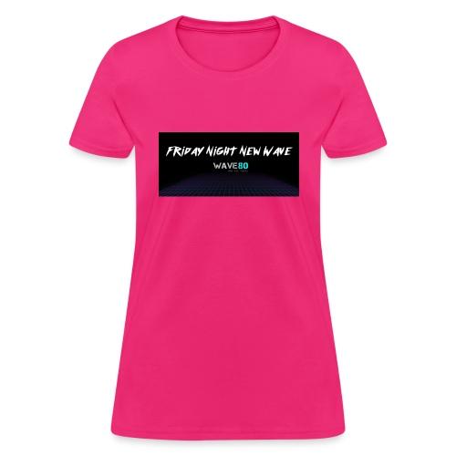 Friday Night New Wave - Women's T-Shirt