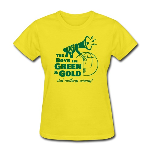 The Boys in Green & Gold Did Nothing Wrong - Women's T-Shirt