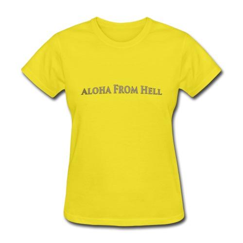 Aloha from hell - Women's T-Shirt