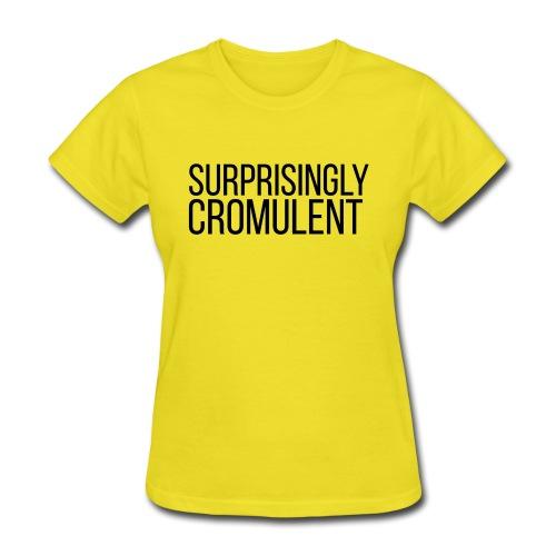 surprisingly-cromulent - Women's T-Shirt