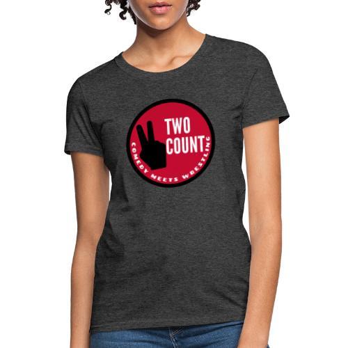 The Two Count Show Shirt - Women's T-Shirt