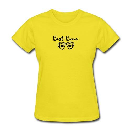 Best Brew - Women's T-Shirt