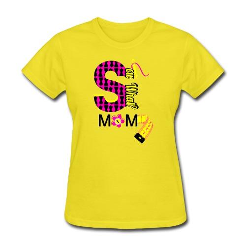Sew What Mom - Women's T-Shirt