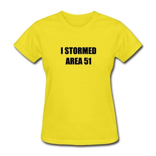 I stormed Area 51 - Women's T-Shirt