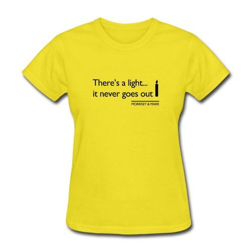 Theres a light - Women's T-Shirt
