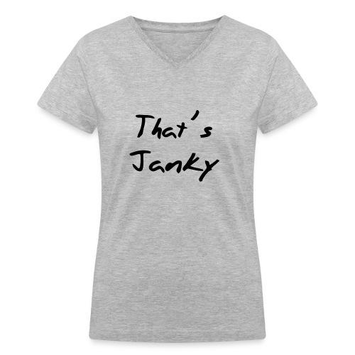 janky - Women's V-Neck T-Shirt