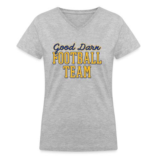Good Darn Football Team - Women's V-Neck T-Shirt