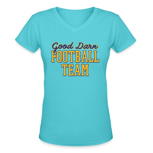 Good Darn Football Team - Women's V-Neck T-Shirt