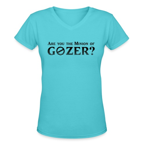 Are you the minion of Gozer? - Women's V-Neck T-Shirt