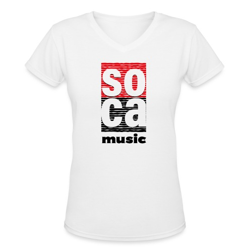 Soca music - Women's V-Neck T-Shirt