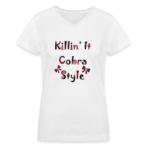 Killin' It Cobra - Women's V-Neck T-Shirt
