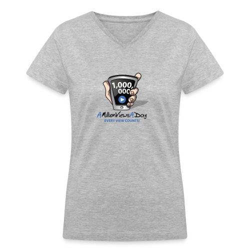 AMillionViewsADay - every view counts! - Women's V-Neck T-Shirt