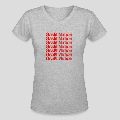 Gaslit Nation - Women's V-Neck T-Shirt