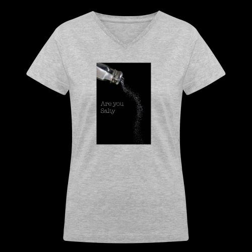 E1EC8123 AF44 4433 A6FE 5DD8FBC5CCFE Are you Salty - Women's V-Neck T-Shirt