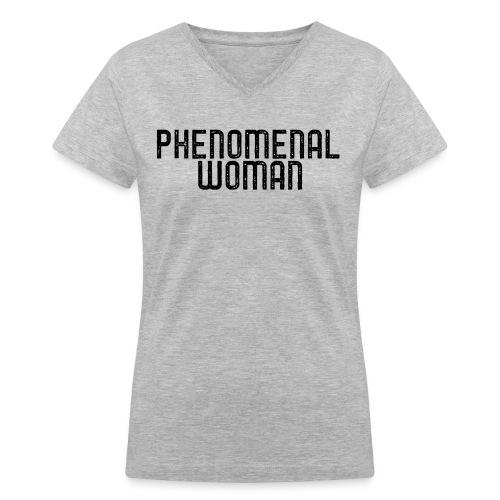 Phenomenal Woman Tee - Women's V-Neck T-Shirt