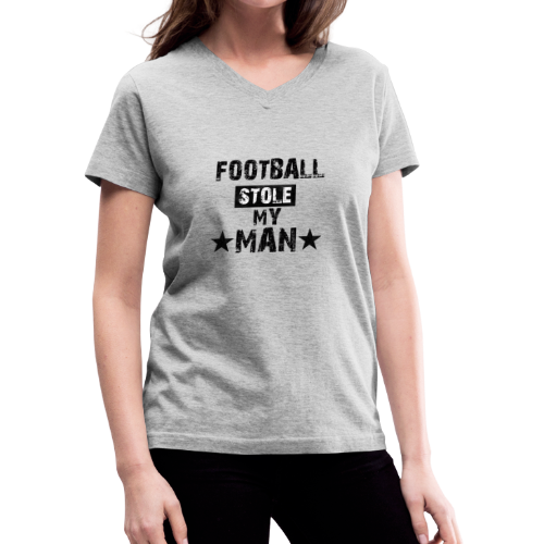 Football Stole My Man - Women's V-Neck T-Shirt