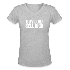 Buy Low Sell High White - Women's V-Neck T-Shirt