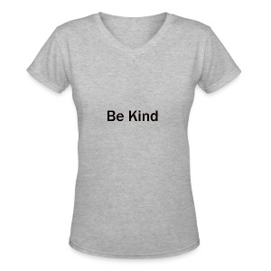 Be_Kind - Women's V-Neck T-Shirt