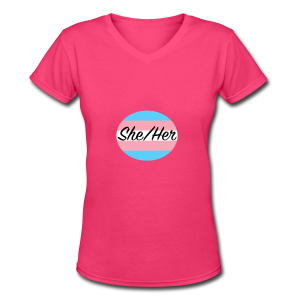 She/Her - Women's V-Neck T-Shirt