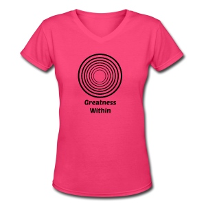 Greatness Within - Women's V-Neck T-Shirt
