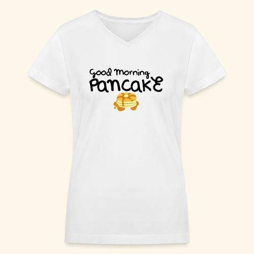 Good Morning Pancake Mug - Women's V-Neck T-Shirt