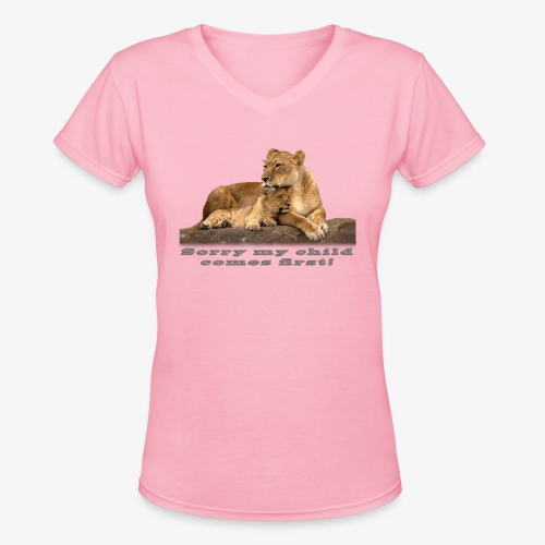 Lion-My child comes first - Women's V-Neck T-Shirt