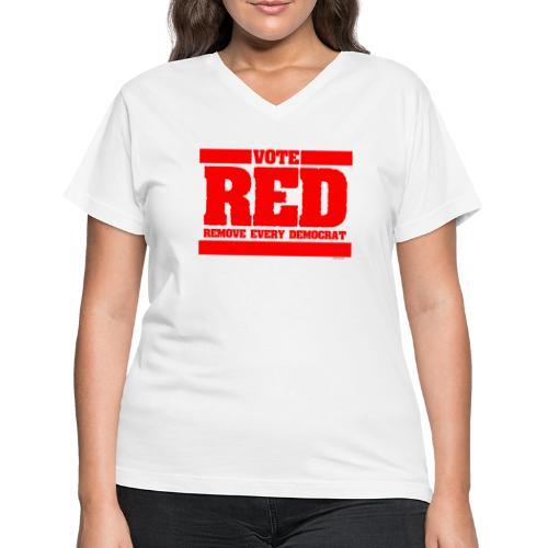 Remove every Democrat - Women's V-Neck T-Shirt