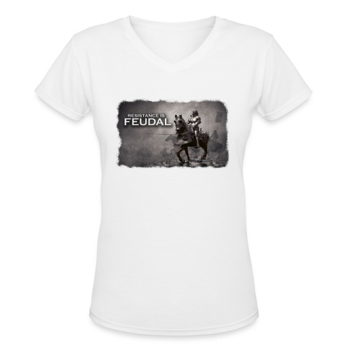 Resistance is Feudal 2 - Women's V-Neck T-Shirt