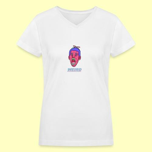 WEIRD - Women's V-Neck T-Shirt