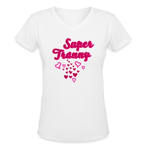super tranny - Women's V-Neck T-Shirt