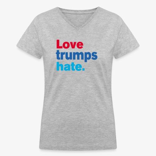 Love Trumps Hate - Women's V-Neck T-Shirt