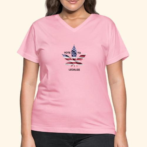 VOTE TO LEGALIZE - AMERICAN CANNABISLEAF SUPPORT - Women's V-Neck T-Shirt