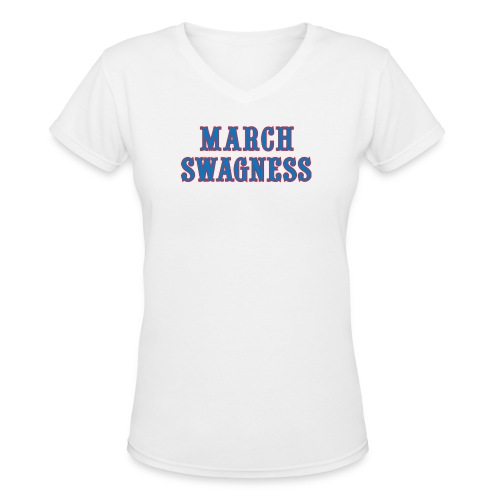 march swagness blred - Women's V-Neck T-Shirt