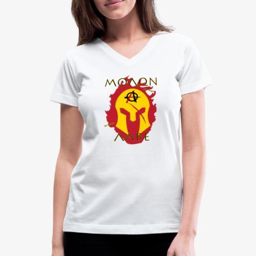 Molon Labe - Anarchist's Edition - Women's V-Neck T-Shirt