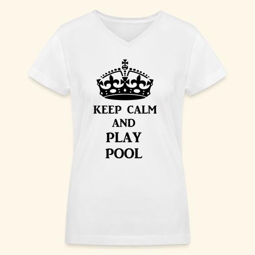 keep calm play pool blk - Women's V-Neck T-Shirt
