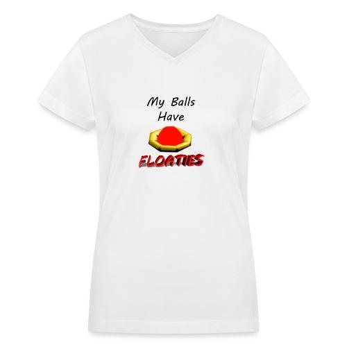 My Balls Have Floaties - Women's V-Neck T-Shirt