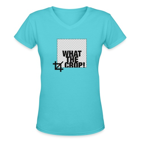 What the Crop! - Women's V-Neck T-Shirt