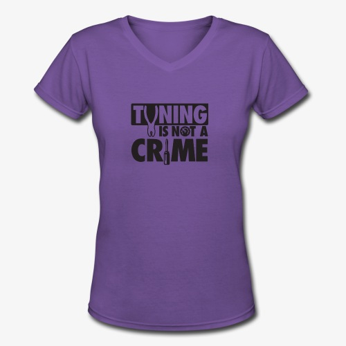 Tuning is not a crime - Women's V-Neck T-Shirt