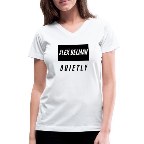 Quietly - Women's V-Neck T-Shirt
