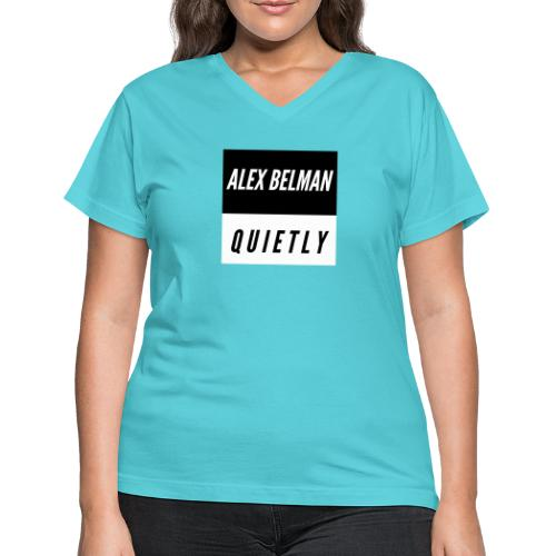 Quietly - Women's V-Neck T-Shirt