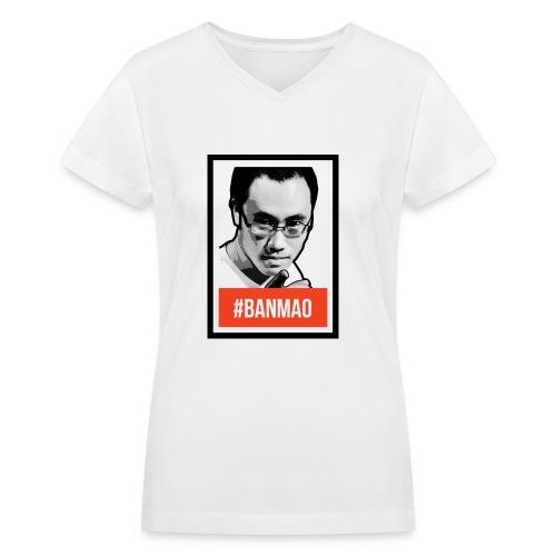 #BANMAO - Women's V-Neck T-Shirt