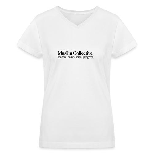 Muslim Collective Logo + tagline - Women's V-Neck T-Shirt