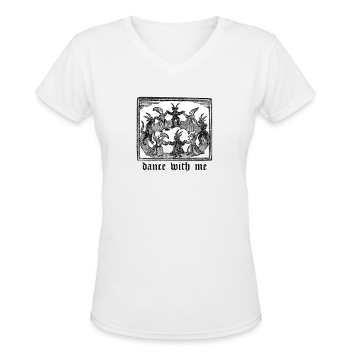 Dance With Me - Women's V-Neck T-Shirt