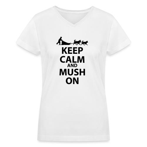 Keep Calm & MUSH On - Women's V-Neck T-Shirt