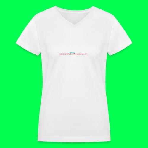 my original quote - Women's V-Neck T-Shirt
