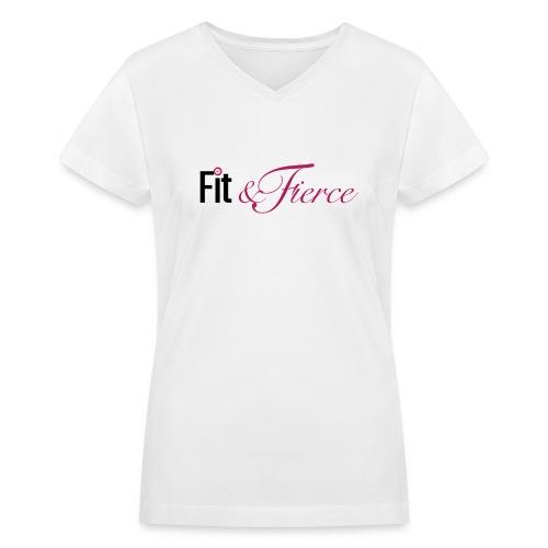 Fit Fierce - Women's V-Neck T-Shirt