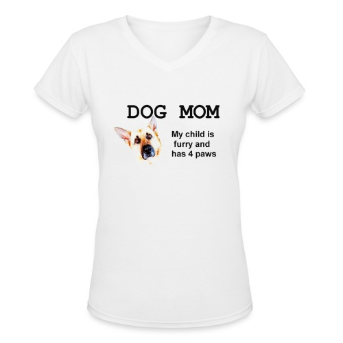 dog mom - Women's V-Neck T-Shirt